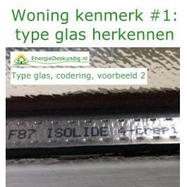 Woningkenmerk 1 type glas herkennen